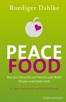 PeaceFood von Ruediger Dahlke
