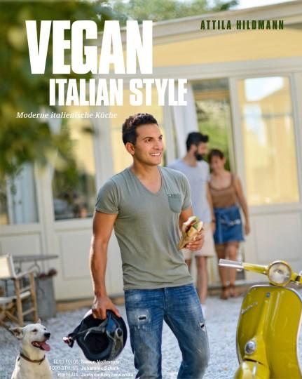 Vegan Italian Style von Attila Hildmann